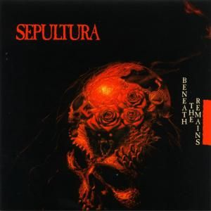 SEPULTURA  BENEATH THE REMAINS CD i 3 Bonusy Remas