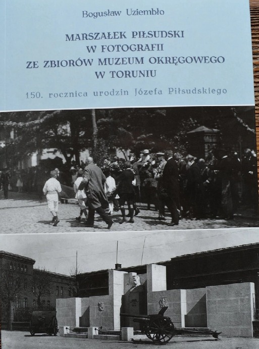 Маршал Юзеф Пилсудский в фотоальбоме Торунь