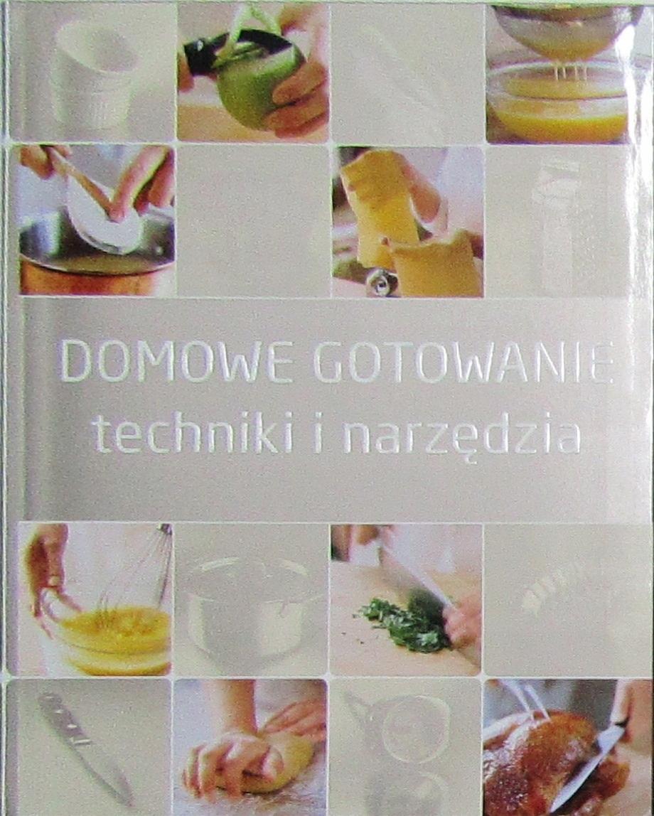 + DOMOWE GOTOWANIE TECHNIKI I NARZĘDZIA - BDB