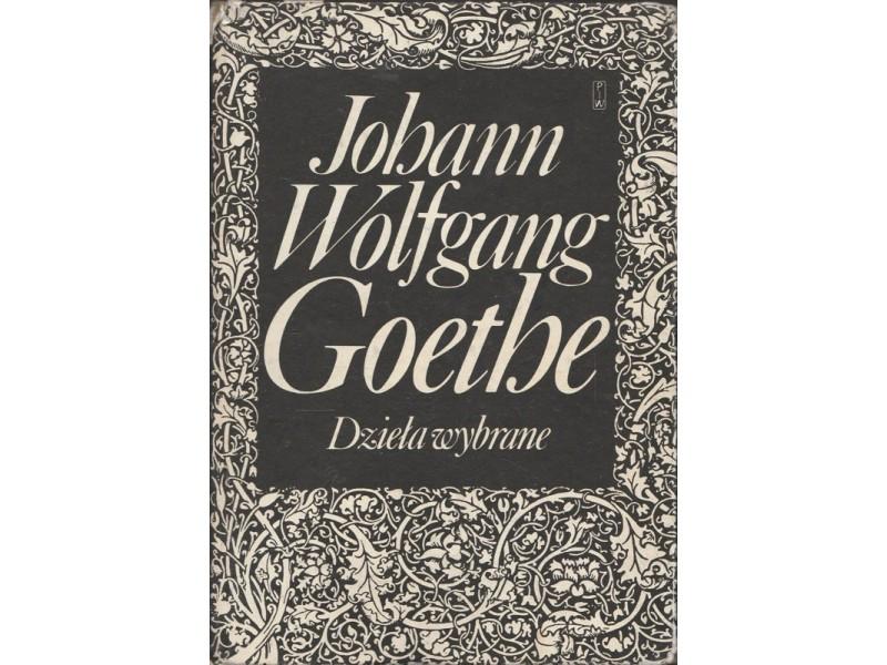 Znalezione obrazy dla zapytania: Johann Wolfgang Goethe : Dzieła wybrane