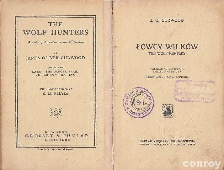 Curwood - Łowcy wilków - wyd.1925