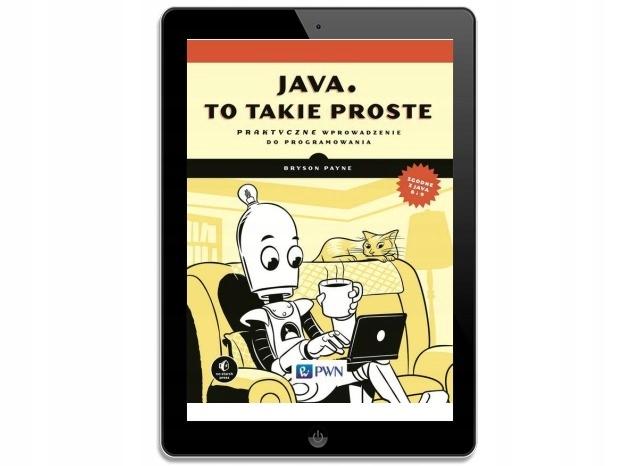 Java, to takie proste. Bryson Payne