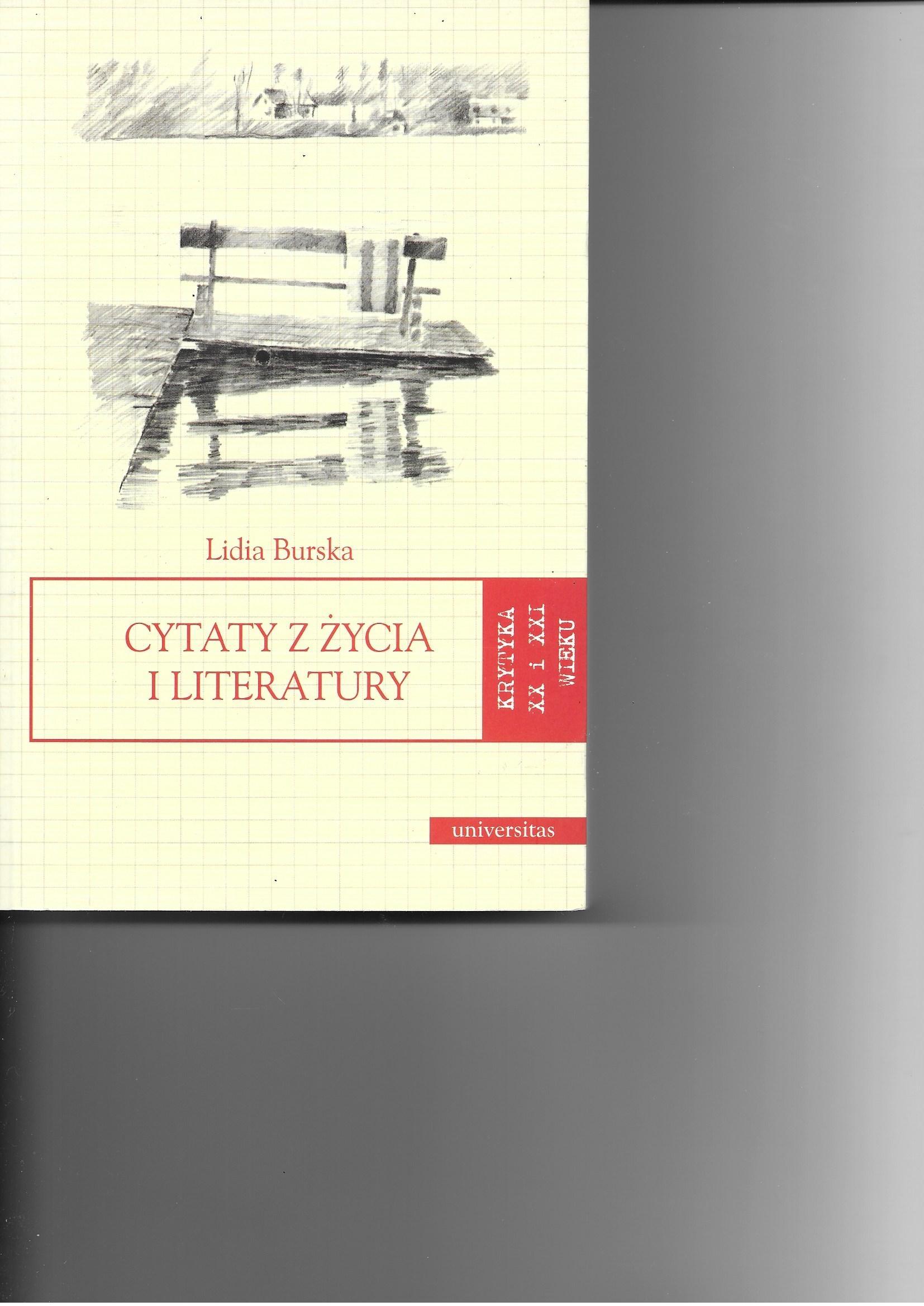 Cytaty Z życia I Literatury Lidia Burska Krytyka