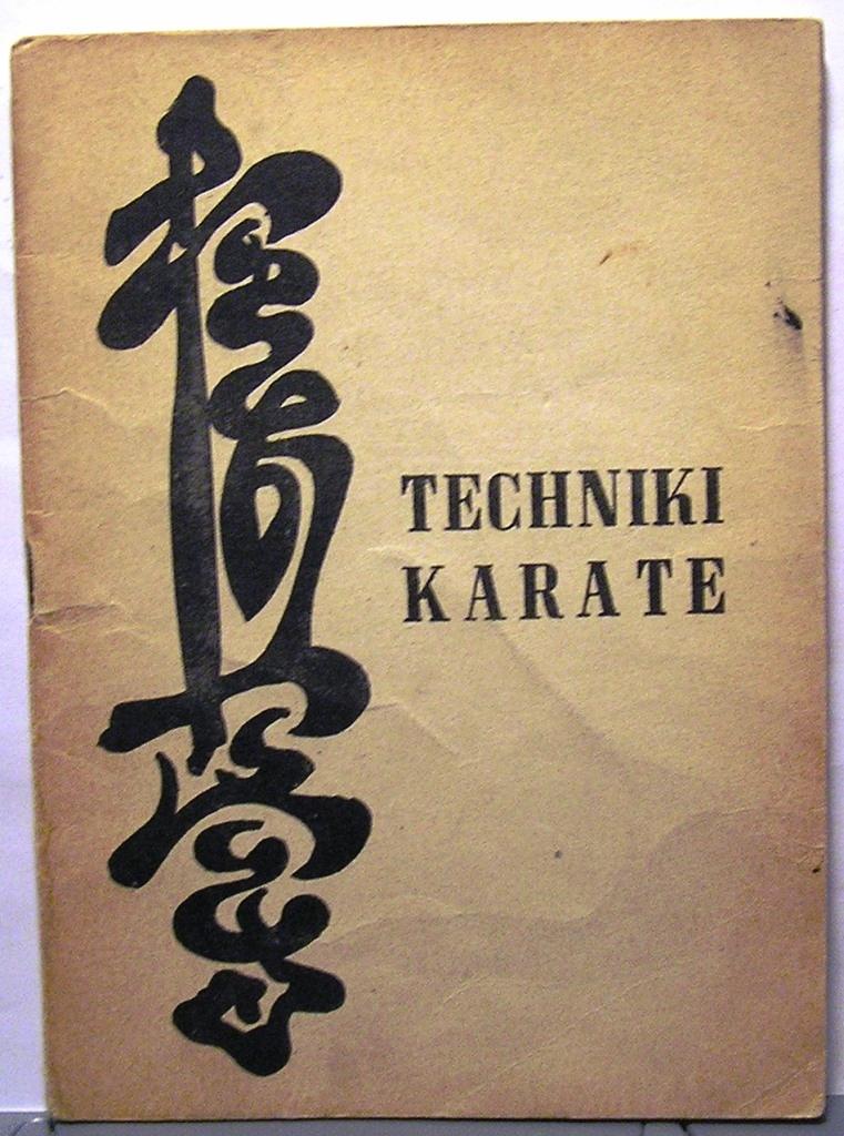 Techniki karate [Wydawnictwo Klubowe]