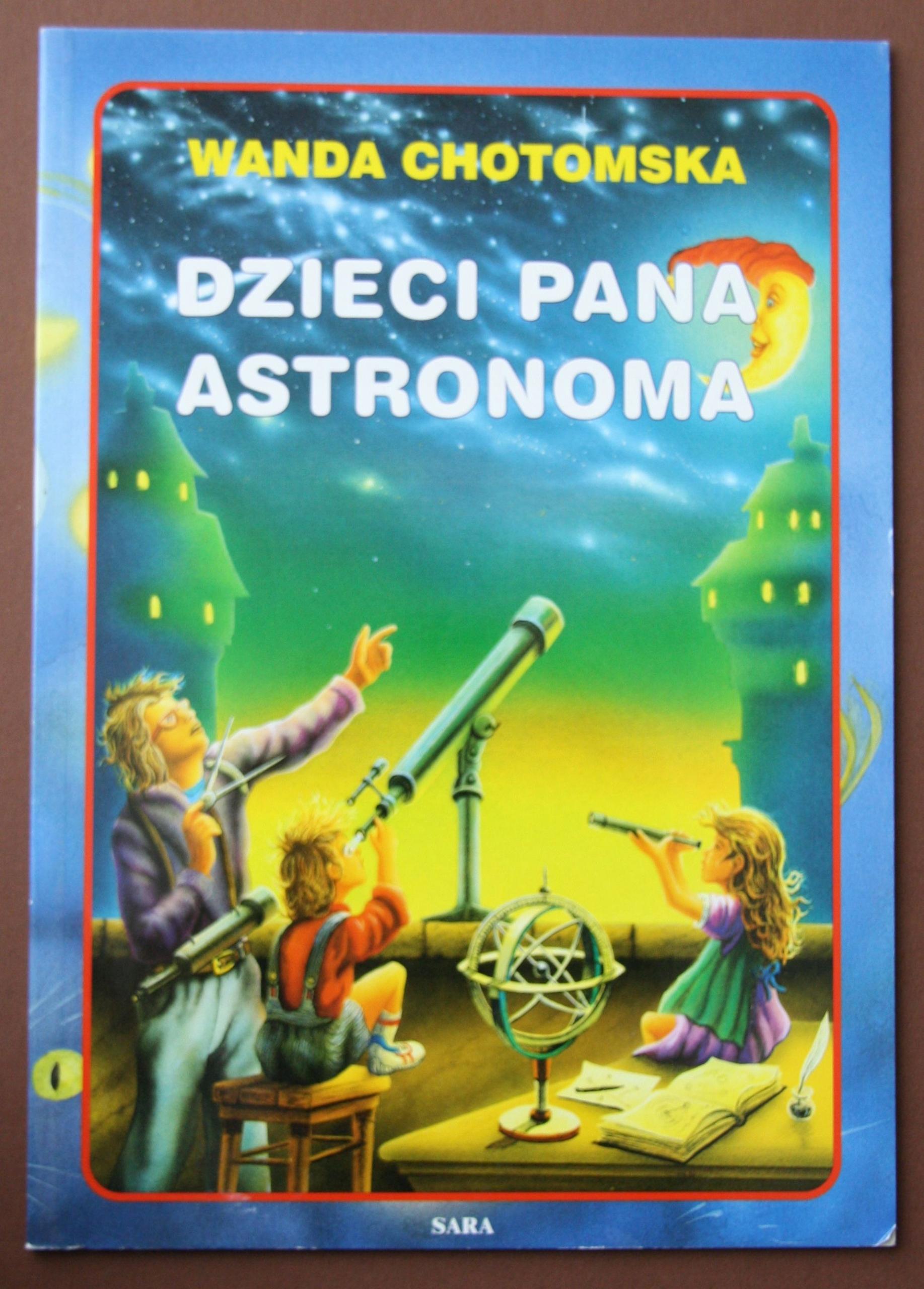 Wanda Chotomska Dzieci Pana Astronoma