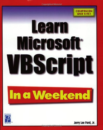 Learn Visual Basic Script in a Weekend Ford, - 7065723789