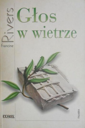 Znalezione obrazy dla zapytania Francine Rivers Głos w wietrze 1997