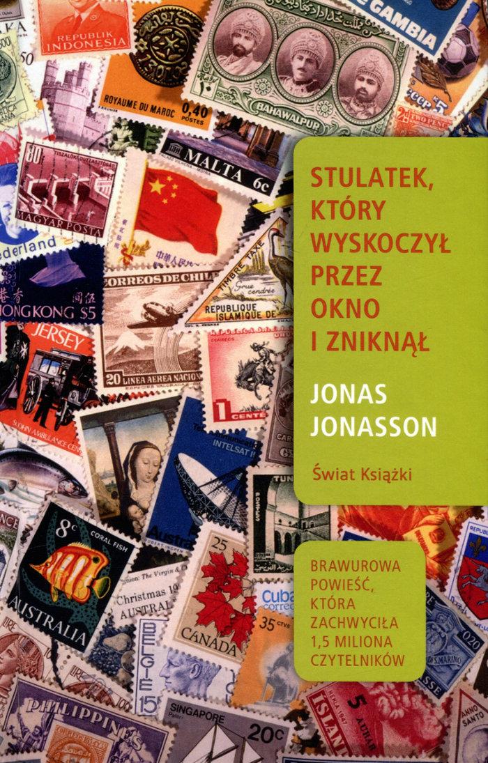 """""""Stulatek, który wyskoczył przez okno i zniknął"""" Jonas Jonasson – recenzja"""