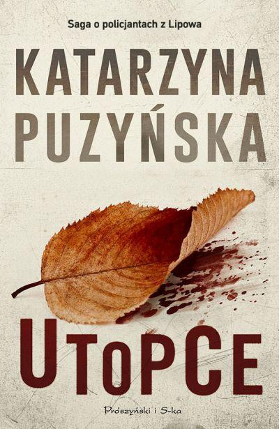 """""""Utopce"""" Katarzyna Puzyńska – recenzja"""