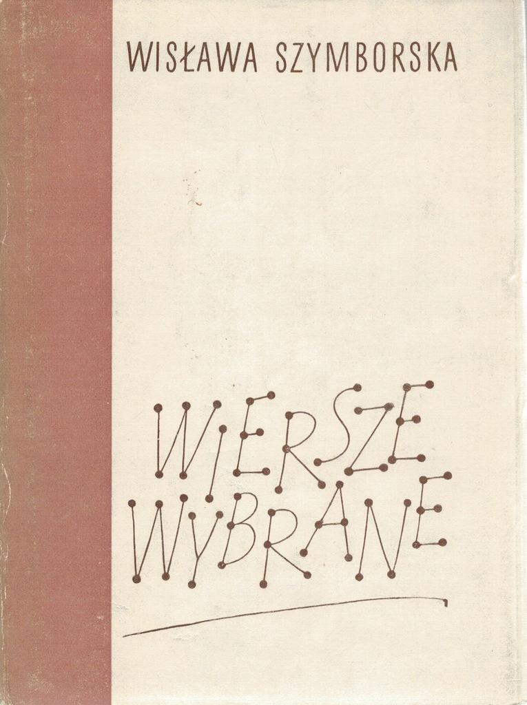 W Szymborska Wiersze Wybrane Wyd 1 8433 7459626989