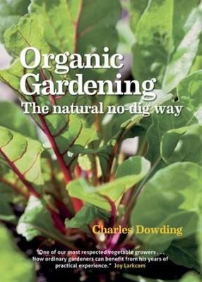Charles Dowding Organic Gardening