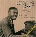 CD CARR, LEROY  - How Long Blues