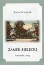 Sosnowiec Zamek Sielecki na starych widokówkach
