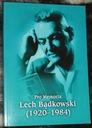 pro memoria Lech Bądkowski (1920-1984)