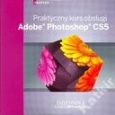 Adobe Photoshop CS5. Praktyczny kurs obsługi. CD.