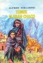 Alfred Szklarski - Tomek w Gran Chaco [NOWA]