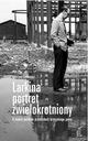 Larkina portret zwielokrotniony - K. Szymańska