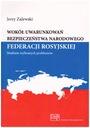 Federacja Rosyjska Rosja bezpieczeństwo narodowe