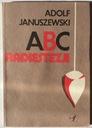 ABC Radiestezji - Adolf Januszewski