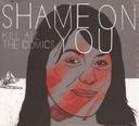 SHAME ON YOU kill all the comics _(CD)_