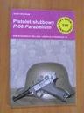 PISTOLET SŁUŻBOWY P.08 PARABELLUM - TBiU 216