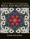 ZenMaster Coloring Books Bold and Beautiful Black