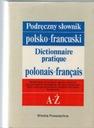 Podręczny słownik polsko-francuski A-Ż wyd. WP