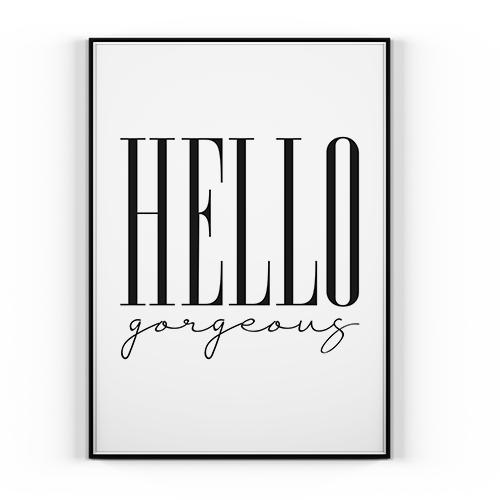 Plakat Hello Gorgeous 50x70cm Styl Norweski