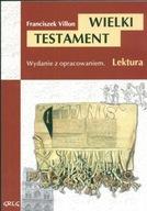 Wielki Testament Franciszek Villon