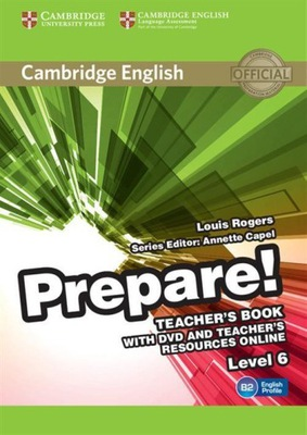 Cambridge English Prepare! 6 Teacher's Book Rogers