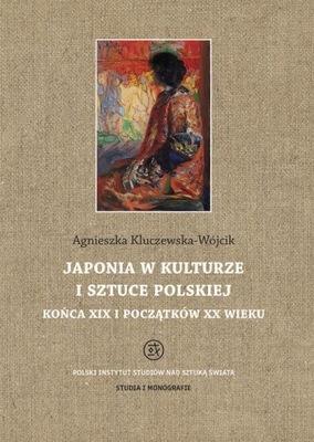 Japonia w kulturze i sztuce polskiej końca XIX i p