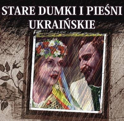 STARE DUMKI I PIEŚNI UKRAIŃSKIE 2CD ! NAJTANIEJ !!