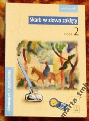 Skarb w słowa zaklęty podręcznik klasa 2 gimnazjum