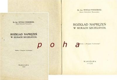 Rozkład naprężeń w murach..1927 Wierzbicki  PW