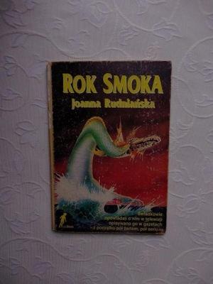 JOANNA RUDNIAŃSKA - ROK SMOKA /LINORYT GUTKOWSKI