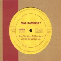 MAX KAMINSKY - When The Saints Go Marching In Jazz