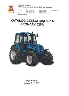 KATALOG ЗАПЧАСТИ PRONAR 1025A 1025 A