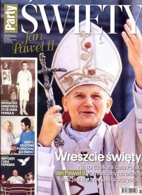 Święty Jan Paweł II. Wyd. spec. Party nr 2/2014.