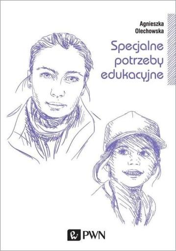 Specjalne potrzeby edukacyjne Olechowska Agnieszka