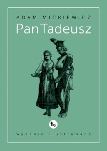 Pan Tadeusz wydanie ilustrowane Adam Mickiewicz