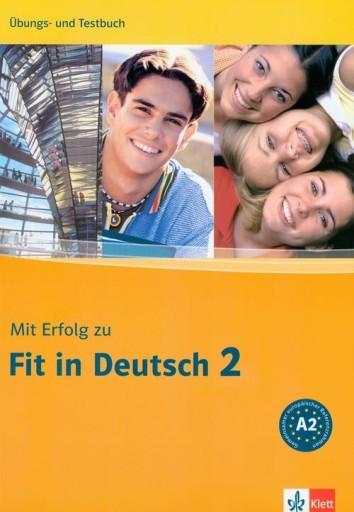 Mit Erfolg zu Fit in Deutsch 2. Ubungs- und Testbu
