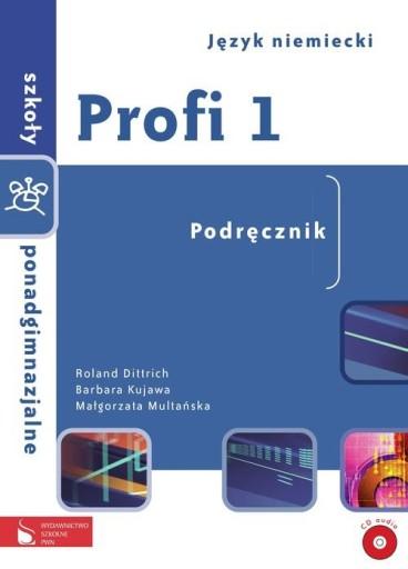 Profi 1 Podręcznik Szkoła ponadgimnazjalna  Dittri