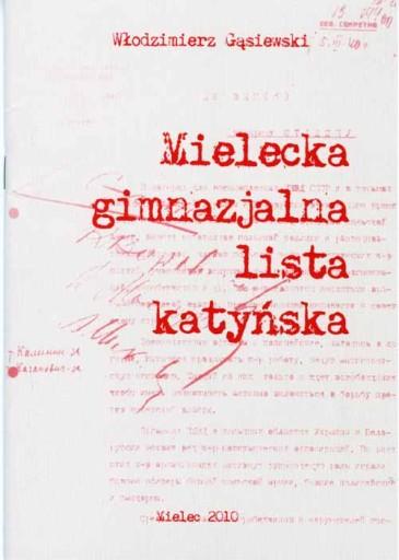W. Gąsiewski MIELECKA GIMNAZJALNA LISTA KATYŃSKA