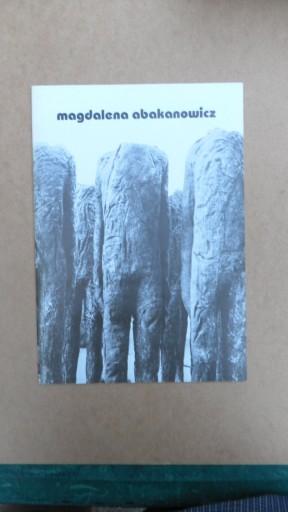 MAGDALENA ABAKANOWICZ Katalog wystaw Muzeum Sztuki