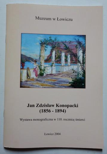 KONOPACKI JAN - KATALOG MONOGRAFICZNY WYSTAWY 2004