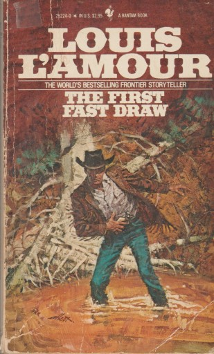 THE FIRST FAST DRAW Louis L'Amour