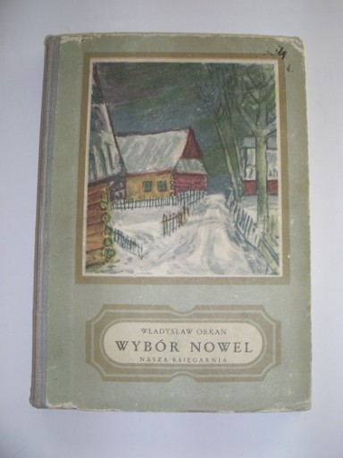 WYBÓR NOWEL - Władysław Orkan